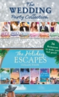 The Wedding Party And Holiday Escapes Ultimate Collection - eBook