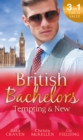 British Bachelors: Tempting & New: Seduction Never Lies / Holiday with a Stranger / Anything but Vanilla... (Mills & Boon M&B) - eBook
