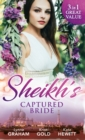 Sheikh's Captured Bride: The Sheikh's Prize / The Sheikh's Son / Captured by the Sheikh (Rivals to the Crown of Kadar) (Mills & Boon M&B) - eBook