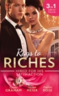 Rags To Riches: Hired For His Satisfaction: A Ring to Secure His Heir / Nanny for the Millionaire's Twins / The Ties that Bind - eBook