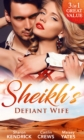 Sheikh's Defiant Wife - eBook