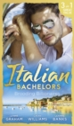 Italian Bachelors: Brooding Billionaires: Ravelli's Defiant Bride / Enthralled by Moretti / The Playboy's Proposition (Mills & Boon M&B) - eBook
