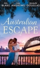Australian Escape: Her Hottest Summer Yet / The Heat of the Night (Those Summer Nights, Book 2) / Road Trip with the Eligible Bachelor (Mills & Boon M&B) - eBook