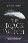The Black Witch (The Black Witch Chronicles, Book 1) - eBook