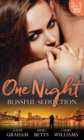 One Night: Blissful Seduction: The Secret His Mistress Carried / Secrets, Lies & Lullabies / To Sin with the Tycoon (Mills & Boon M&B) - eBook