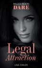 Legal Attraction (Mills & Boon Dare) (Legal Lovers, Book 2) - eBook