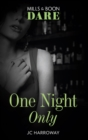 One Night Only (Mills & Boon Dare) - eBook