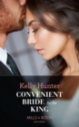 Convenient Bride For The King (Mills & Boon Modern) (Claimed by a King, Book 2) - eBook