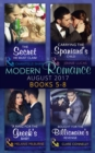 Modern Romance Collection: August 2017 Books 5 -8: The Secret He Must Claim / Carrying the Spaniard's Child / A Ring for the Greek's Baby / Bought for the Billionaire's Revenge (Mills & Boon e-Book Co - eBook