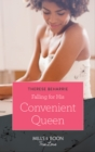 Falling For His Convenient Queen (Mills & Boon True Love) (Conveniently Wed, Royally Bound, Book 2) - eBook
