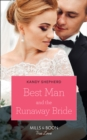 Best Man And The Runaway Bride - eBook