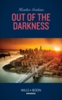 Out Of The Darkness (Mills & Boon Heroes) (The Finnegan Connection, Book 3) - eBook