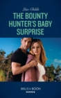 The Bounty Hunter's Baby Surprise - eBook