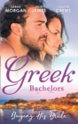 Greek Bachelors: Buying His Bride: Bought: The Greek's Innocent Virgin / His for a Price / Securing the Greek's Legacy (Mills & Boon M&B) - eBook