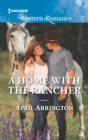 A Home With The Rancher (Mills & Boon Western Romance) (Elk Valley, Tennessee, Book 1) - eBook