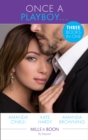 Once A Playboy...: Resisting the Sicilian Playboy / Her Playboy's Proposal / The Playboy's Proposal (Mills & Boon By Request) - eBook