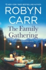 The Family Gathering (Sullivan's Crossing, Book 3) - eBook