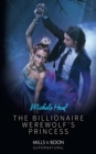 The Billionaire Werewolf's Princess - eBook