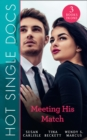 Hot Single Docs: Meeting His Match: NYC Angels: The Wallflower's Secret / NYC Angels: Flirting with Danger / NYC Angels: Tempting Nurse Scarlet (Mills & Boon M&B) - eBook