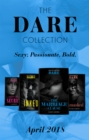 The Dare Collection: April 2018: Her Dirty Little Secret / Unmasked / The Marriage Clause / Inked (Mills & Boon e-Book Collections) - eBook