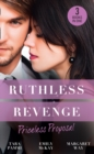 Ruthless Revenge: Priceless Proposal: The Sicilian's Surprise Wife / Secret Heiress, Secret Baby / Guardian to the Heiress - eBook