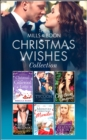 The Mills & Boon Christmas Wishes Collection - eBook
