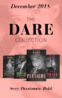 The Dare Collection 2018: Undone (Hotel Temptation) / My Royal Surrender / The Season to Sin / Secret Pleasure - eBook
