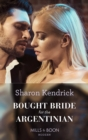 Bought Bride For The Argentinian (Mills & Boon Modern) (Conveniently Wed!, Book 19) - eBook