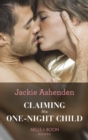 Claiming His One-Night Child (Mills & Boon Modern) (Shocking Italian Heirs, Book 2) - eBook