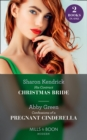 His Contract Christmas Bride / Confessions Of A Pregnant Cinderella: His Contract Christmas Bride / Confessions of a Pregnant Cinderella (Mills & Boon Modern) - eBook