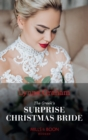 The Greek's Surprise Christmas Bride (Mills & Boon Modern) (Conveniently Wed!, Book 24) - eBook