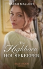 The Highborn Housekeeper (Mills & Boon Historical) (Saved from Disgrace, Book 3) - eBook