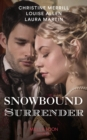 Snowbound Surrender: Their Mistletoe Reunion / Snowed in with the Rake / Christmas with the Major (Mills & Boon Historical) - eBook