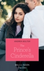The Prince's Cinderella (Mills & Boon True Love) - eBook