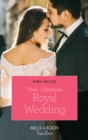 Their Christmas Royal Wedding (Mills & Boon True Love) (A Crown by Christmas, Book 3) - eBook