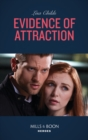 Evidence Of Attraction (Mills & Boon Heroes) (Bachelor Bodyguards, Book 10) - eBook
