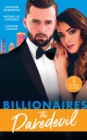 Billionaires: The Daredevil: Claimed for Makarov's Baby / Defying the Billionaire's Command / Redeeming the Billionaire SEAL (Mills & Boon M&B) - eBook