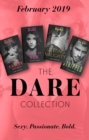 The Dare Collection February 2019: Her Guilty Secret (Guilty as Sin) / Stripped / Sweet as Sin / Getting Naughty - eBook