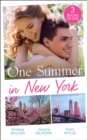 One Summer In New York: Her New York Billionaire / Unveiling the Bridesmaid / Her Man in Manhattan - eBook