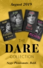 The Dare Collection August 2019: Forbidden to Touch (Billionaire Bachelors) / She Devil / Hot Mistake / Wicked Pleasure - eBook