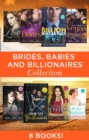 Brides, Babies And Billionaires (Mills & Boon e-Book Collections) - eBook