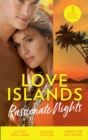 Love Islands: Passionate Nights: The Wedding Night Debt / A Deal Sealed by Passion / Carrying the King's Pride (Mills & Boon M&B) (Love Islands, Book 6) - eBook