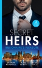 Secret Heirs: Billionaire's Pleasure: Secrets of a Billionaire's Mistress (One Night With Consequences) / Engaged for Her Enemy's Heir / The Virgin's Shock Baby (Mills & Boon M&B) - eBook