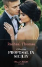 A Shocking Proposal In Sicily (Mills & Boon Modern) - eBook
