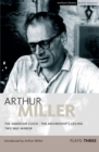 Miller Plays: 3 : The American Clock; The Archbishop's Ceiling; Two-Way Mirror - eBook