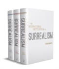 The International Encyclopedia of Surrealism : Three-volume set - Book