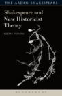 Shakespeare and New Historicist Theory - Book