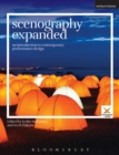 Scenography Expanded : An Introduction to Contemporary Performance Design - Book