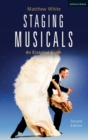 Staging Musicals : An Essential Guide - Book
