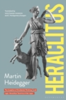 Heraclitus : The Inception of Occidental Thinking and Logic: Heraclitus s Doctrine of the Logos - eBook